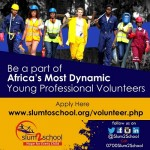 Slum2School Africa.... Volunteer for Change. It Begins With You (2)