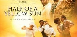 Half Of A Yellow Sun Finally Debuts In Nigeria Cinemas