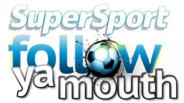Follow ya Mouth, a Supersport and Multichoice Initiative.
