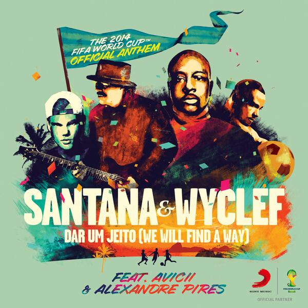 Carlos Santana, Wyclef, Avicii and Alexandre Pires to Perform World Cup Anthem.
